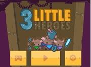 Игра 3 Little Heroes
