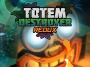 Игра Totem Destroyer Redux