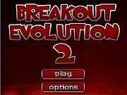 Breakout evolution 2