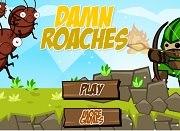 Damn Roaches