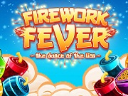 Firework Fever - The Dance Of The Lion