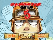Gangster Mayhem 5