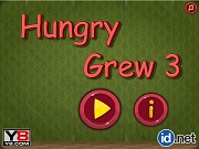 Hungry Grew 3