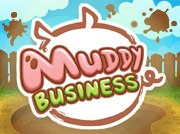 Muddy Business