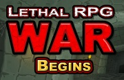 Lethal RPG: War Begins