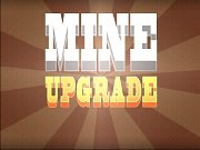 Игра Mine Upgrade