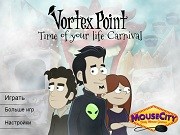 Vortex Point: Time of your life Carnaval