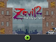 Zevil 2: the City of Terror