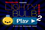 Lighty Bulb round 2
