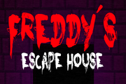 Five nights at Freddy's: Freddy's Escape House